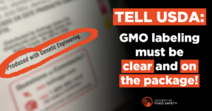 TELL THE USDA THAT GMO LABELING MUST BE CLEAR AND ON THE PACKAGE